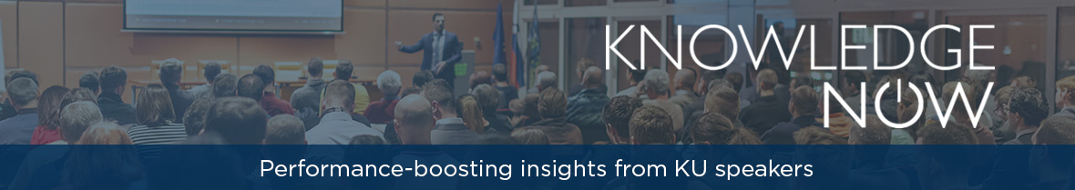 Knowledge Now: Performance-boosting insights from KU speakers